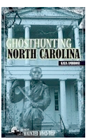 Ghosthunting North Carolina: A Review