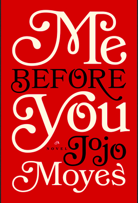 Me Before You (A Review)