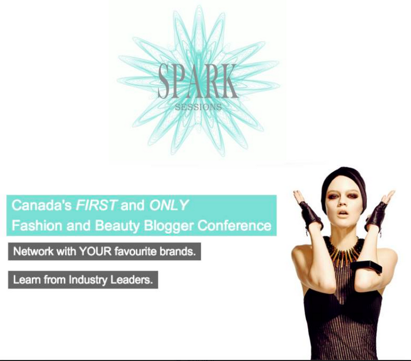 Spark Sessions, fashion blogger conference, beauty blogger conference, toronto fashion blogger, canadian fashion blogger