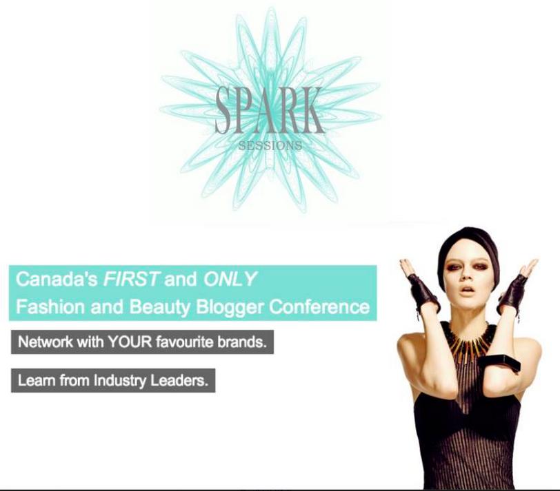 Spark Sessions, fashion blogger conference, beauty blogger conference, toronto fashion blogger, canadian fashion blogger