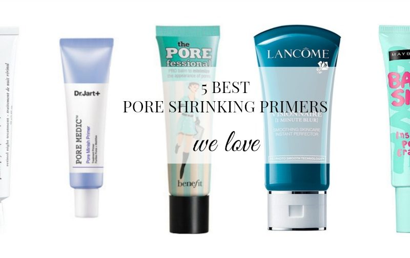 5 Best Pore Shrinking Primers
