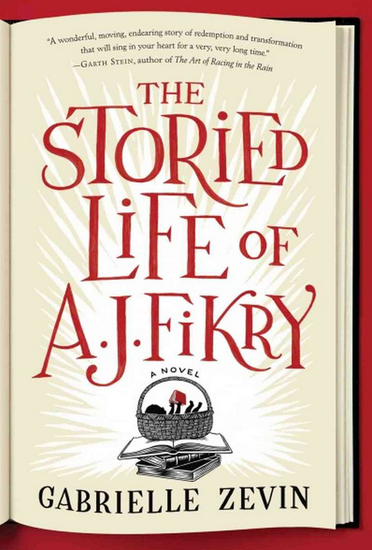 The Storied Life of A.J. Fikry -- Gabrielle Zevin